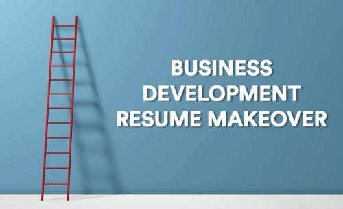Business Development Resume Makeover Sign